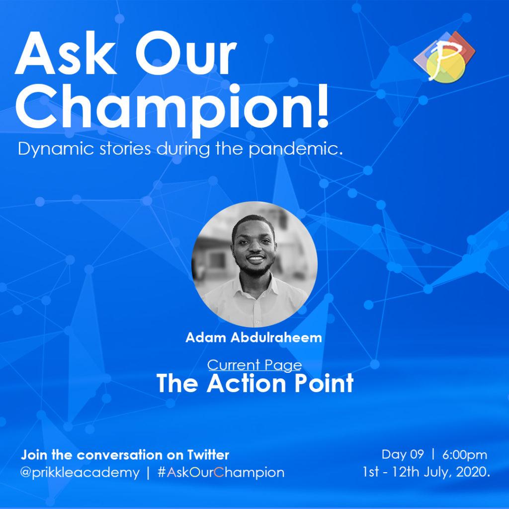 AskOurChampion - Abdulraheem_Adam -Prikkle_Academy