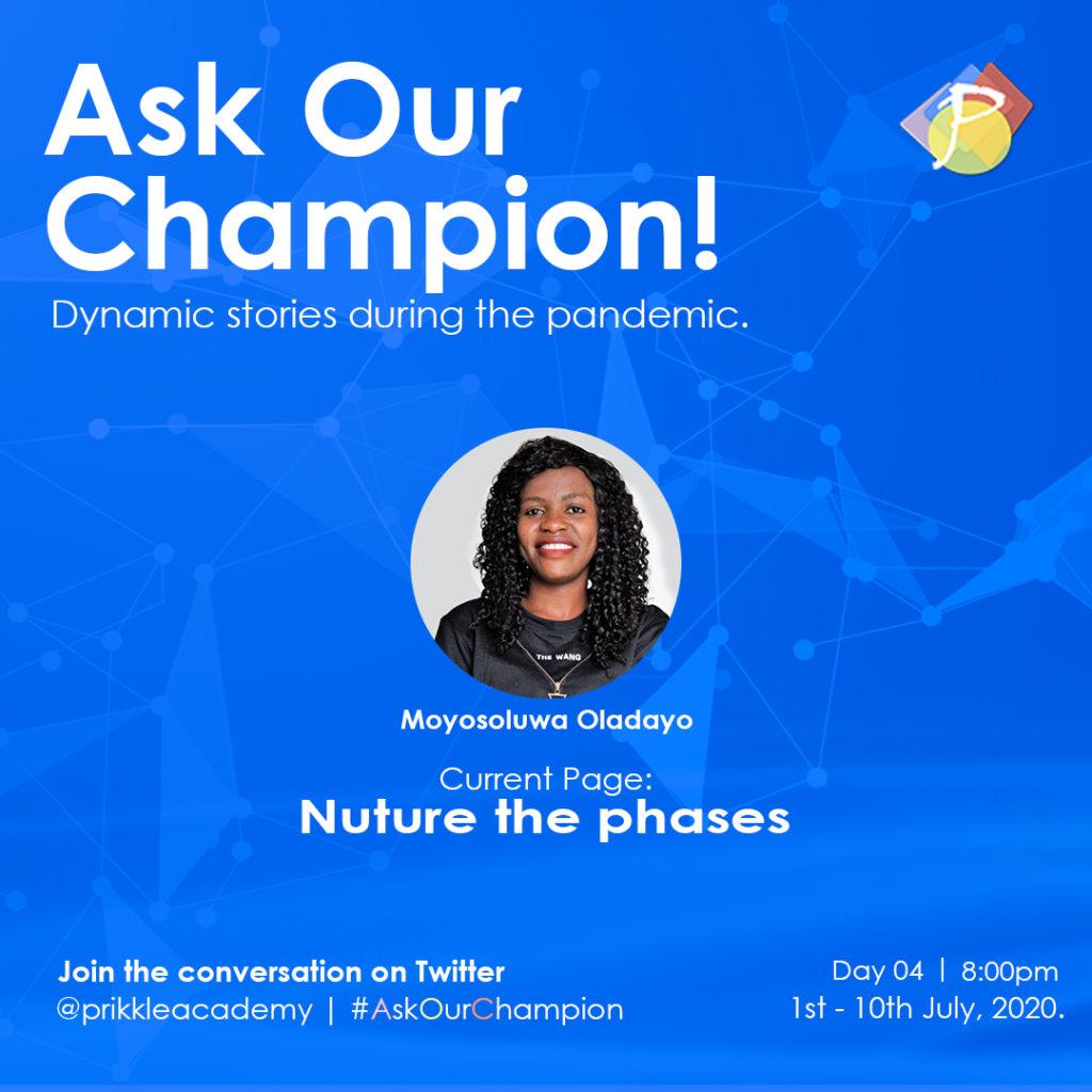 #AskOurChampion - Moyosoluwa Oladayo - Prikkle_Academy