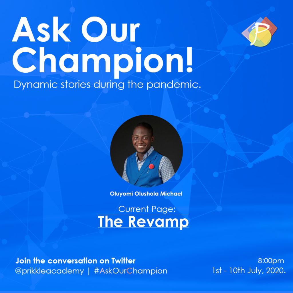 #AskOurChampion - Oluyomi Michael - Prikkle Academy