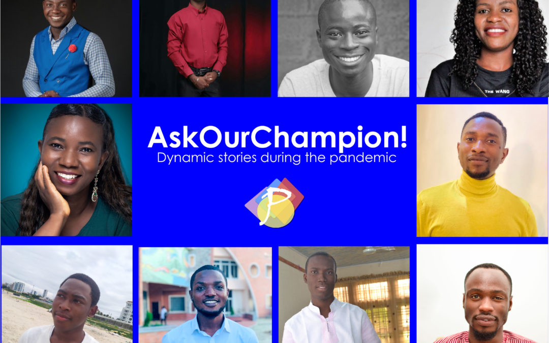 #AskOurChampion – Dynamic Stories During The Pandemic.